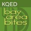 KQED's Bay Area Bites